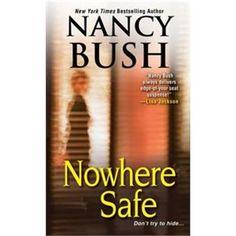 Nowhere Safe by Nancy Bush Sept 2013