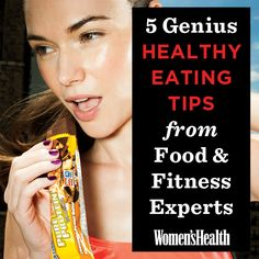 5 Genius Healthy Eating Tips from Food and Fitness Experts