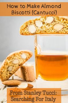 Best Biscotti Recipe, Stanley Tucci, Treat Yourself, Almond, Italy, Treats, Desserts, Recipes, How To Make