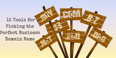 15 Tools for Picking the Perfect Business Domain Name