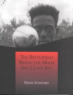 The Battlefield Where the Moon Says I Love You by Frank Stanford. My summer reading. Highly recommended.