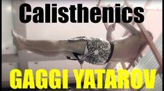 Exclusive GAGGI YATAROV Calisthenics Street Workout SUPERSTAR at stand L...