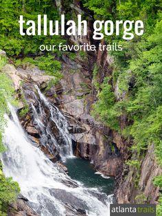 Tallulah Gorge State Park: our favorite hiking, biking and running trails