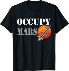 Occupy Mars Space Rocket Interstellar Rocket Starship T-Shirt: Amazon.de: Bekleidung Interstellar, Amazon T Shirt, Colonising Mars, Mars Space, Space Rocket, Shirt Price, Cool, Science And Technology, This Or That Questions
