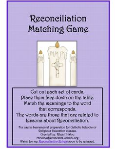 Reconciliation Matching game @Kathy Chan Searles next year rel ed??