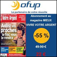 #missbonreduction; 55 % de réduction sur votre abonnement au magazine MIEUX VIVRE VOTRE ARGENT chez Ofup. http://www.miss-bon-reduction.fr//details-bon-reduction-Ofup-i349-c1827590.html