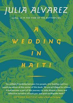 A Wedding in Haiti by Julia Alvarez (Algonquin) | Birmingham mag, April 2012 |