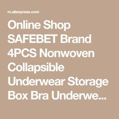 Online Shop SAFEBET Brand 4PCS Nonwoven Collapsible Underwear Storage Box Bra Underwear Socks Drawer Divider Container Closet Organizers | Aliexpress Mobile