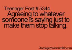 This happens alot, especially with people who annoy