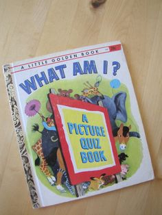 A Little Golden Book -  What Am I - A Picture Quiz Book - 1949