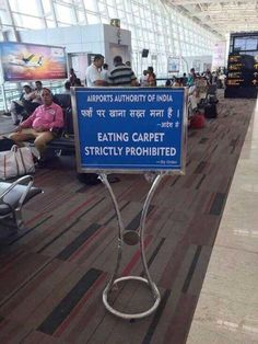 Airport Authority of India orders: 'No Eating Carpet'