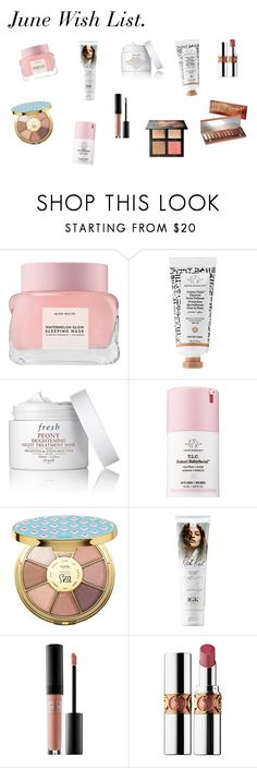 """""""june wish list"""" by tripletwofive on Polyvore featuring beauty, Glow Recipe, Fresh, Drunk Elephant, tarte, MAKE UP FOR EVER, Yves Saint Laurent and Urban Decay"""