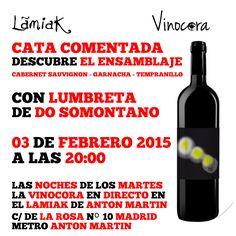"""""""#vino #madrid ¿Sabes qué es un ensamblaje en el vino? Descubre esto y mucho más con el Ensamblaje de Cabernet Sauvignon, Garnacha y Tempranillo de Lumbreta DO Somontano, el martes, a las 20:00 - en Taberna Lamiak  GRATIS Una copa de vino durante la cata Las siguientes a 1€ hasta las 23:00 ese mismo día, para repasar y fijar conocimientos.    LAS NOCHES DE LOS  MARTES LA VINOCORA  EN DIRECTO EN EL LAMIAK  DE LA ROSA Nº 10  MADRID METRO ANTON MARTIN Lamiak Antón Martín c/ de La Rosa nº 10"""