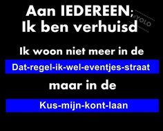 Buiten Dienst🤪 Wise Quotes, Great Quotes, Qoutes, Funny Quotes, Inspirational Quotes, Dutch Quotes, Anti Stress, Laughter, Positivity
