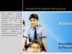 Pre and Primary Teacher Training Course by Teachertrainner via authorSTREAM