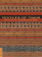 Textiles of Timor, Island in the Woven Sea | Fowler Museum at UCLA $50