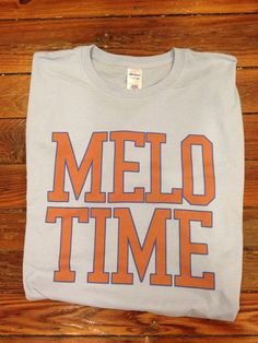 Melo Time New York Knicks Tee Shirt- Carmelo Anthony Shirt - All Sizes Available - item 1004