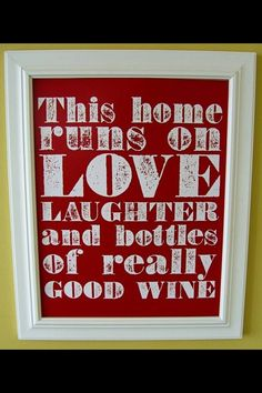 This home runs on love, laughter and bottles of really good wine! #bigcorkwine #bigcorkvineyards #bigcork