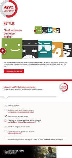 Netflix - profielverijkingscampagne waarbij je profielen voor jezelf en voor familie en vrienden kan aanmaken.