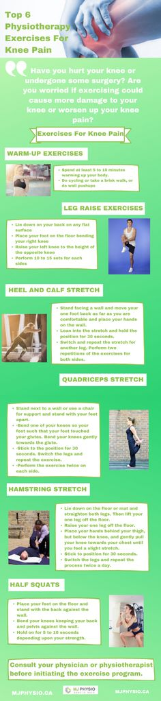Top 6 Physiotherapy Exercises For Knee Pain - Infographic Knee Pain Exercises, Calf Stretches, Old Age Problems, Leg Raise Exercise, Health Infographics, Workout Warm Up, Surgery, No Worries, It Hurts