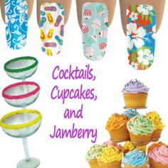 Cocktails, Cupcakes, and Jamberry! Great Idea for a Theme Party for Jamberry