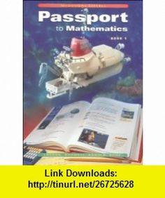 Passport to Mathematics Book 1, Grade 6 Mcdougal Littell Passports (9780395879825) Laurie Boswell, Lee Stiff, Timothy D. Kanold, Holt Mcdougal , ISBN-10: 0395879825  , ISBN-13: 978-0395879825 ,  , tutorials , pdf , ebook , torrent , downloads , rapidshare , filesonic , hotfile , megaupload , fileserve