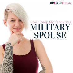 How I Keep My Sanity as a Military Spouse