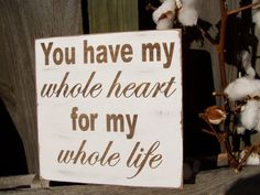 Whole Heart For My Whole Life-Valentines-Wedding-Anniversary-Love-I love you Rustic Vintage via Etsy