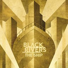 Found The Ship by Black Rivers with Shazam, have a listen: http://www.shazam.com/discover/track/143174908