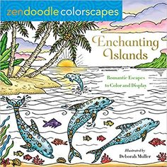 Zendoodle Colorscapes: Enchanting Islands: Romantic Escapes to Color and Display Diy Projects Videos, Fun Projects, Doodle Coloring, Coloring Books, Enchanted Island, Romantic Escapes, Zen Doodle, Print Coupons, Friends Show