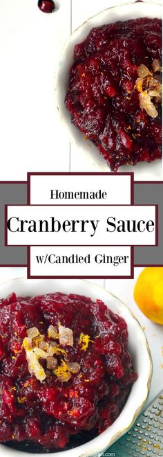 This homemade cranberry sauce is anything from ordinary, thanks to some spicy candied ginger. GF,NF,V Gluten Free Thanksgiving, Thanksgiving Recipes, Fall Recipes, Holiday Recipes, Best Vegan Recipes, Gf Recipes, Sweet Recipes, Gluten Free Sides Dishes, Cranberry Sauce