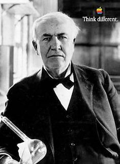 Think Different - Thomas Edison  An American inventor, scientist and businessman who developed many devices that greatly influenced life around the world, including the phonograph, the motion picture camera, and a long-lasting, practical electriclight bulb.
