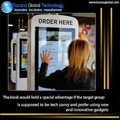 The #kiosk would hold a #special #advantage if the #target #group is supposed to be #tech #savvy and prefer using new and #innovative #gadgets. #TucanaGlobalTechnology #Manufacturer #HongKong