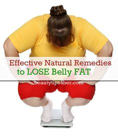 Lose Belly Fat with These All-Natural, Effective Home Remedies | Beauty and MakeUp Tips