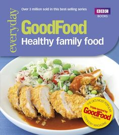 Good Food: Healthy Family Food by Good Food Guides