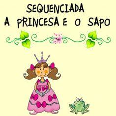 """Sequenciada de alfabetização e matemática sobre o Conto de Fadas - """"A Princesa…"""