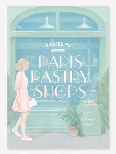 Paris Pastry Shops by HSIAO-RON CHENG, via Behance