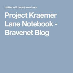 Project Kraemer Lane Notebook - Bravenet Blog