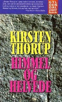 Kirsten Thorup, Himmel og helvede
