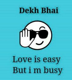nikah Love=Time pass ,destroys Our Social life totally Cheeky Quotes, Funny Attitude Quotes, Funny Thoughts, Girly Quotes, Emoji Quotes, Jokes Quotes, Sarcastic Quotes, Qoutes, Some Funny Jokes