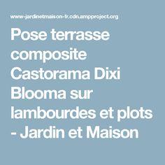 Poser Une Terrasse Composite Sur Lambourdes Et Plots Terrasse Composite Pose Terrasse Composite Et Terrasse