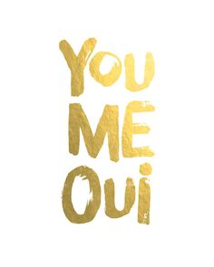 You Me Oui Art Print. Wedding Gift. Anniversary Gift. Real Gold Foil Print. Love…