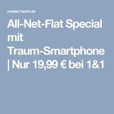 All-Net-Flat Special mit Traum-Smartphone | Nur 19,99 € bei 1&1