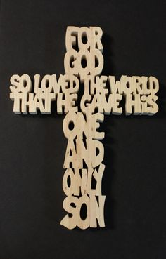 Hey, I found this really awesome Etsy listing at https://www.etsy.com/listing/226021927/john-316-hand-cut-wooden-cross