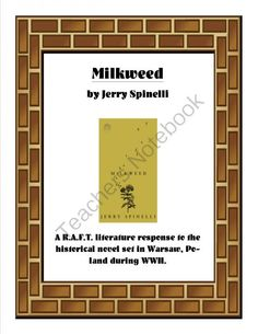 Milkweed R.A.F.T.  from ThePassionateTeacher on TeachersNotebook.com -  (3 pages)  - This R.A.F.T.(Role-Audience-Format-Topic)can be used as a final literature response to the book, Milkweed, by Jerry Spinelli.