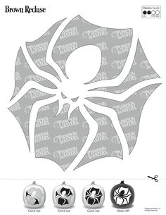 Pumpkin Masters carving tools and patterns are the perfect asset for carving novices and experts alike. To use this Brown Recluse pattern, click on the image and print the image that appears.