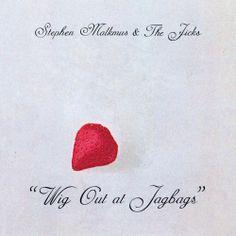 Stephen Malkmus & The Jicks – Wig Out At Jagbags