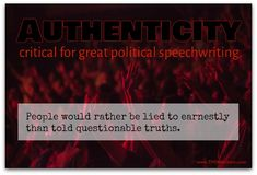 Speechwriting is a special skill. And political speeches require an extra layer of understanding.Most of all, they require authenticity. Research Writing, Writing Jobs, Writing Quotes, Writing A Book, Authors, Writers, Bush Jr, Political Speeches, Alliteration