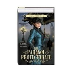 The Parasol Protectorate - Interesting Steam Punk (sort of) with Vampires and Werewolves of course...