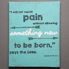 Isaiah 66:9 Wall Art   Scripture Wall Art   I will not cause pain without…